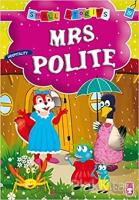 Mrs. Polite