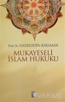 Mukayeseli İslam Hukuku Cilt: 1