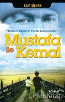 Mustafa İle Kemal