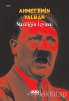 Naziliğin İçyüzü
