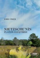 Nietzsche'nin Platon Eleştirisi