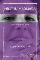 Nilgün Marmara - Yaşamın Kıyısında