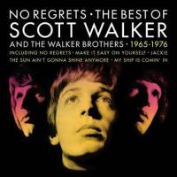 No Regrets The Best Of Scott Walker And The Walker Brothers 1965 - 1976 (2 Plak)