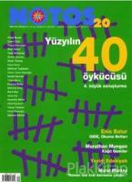 Notos Öykü İki Aylık Edebiyat Dergisi Sayı : 20
