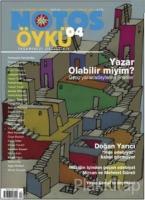 Notos Öykü İki Aylık Edebiyat Dergisi Sayı : 4