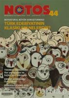 Notos Öykü İki Aylık Edebiyat Dergisi Sayı : 44 (Ciltli)