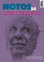 Notos Öykü İki Aylık Edebiyat Dergisi Sayı : 54 Ekim-Kasım 2015