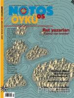 Notos Öykü İki Aylık Edebiyat Dergisi Sayı : 5