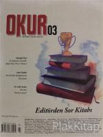 Okur Kitap Dergisi Sayı: 3 Eylül - Ekim - Kasım 2017