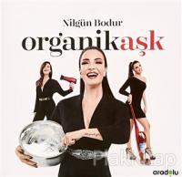 Organik Aşk (Ciltli)
