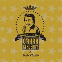 Orhan Gencebay ile Bir Ömür (2 CD)