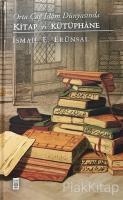 Orta Çağ İslam Dünyasında Kitap ve Kütüphane (Ciltli)