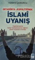 Ortadünya Jeopolitiğinde İslami Uyanış
