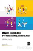 Ortaokul Öğrencilerinin Sportmenlik Davranışlarının İncelenmesi (Düzce İli Örneği)