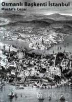 Osmanlı Başkenti İstanbul (Ciltli)