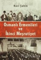 Osmanlı Ermenileri ve İkinci Meşrutiyet