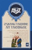 Osmanlı Tarihine Ait Takvimler (Ciltli)
