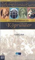 Osmanlı'da Bir Sadrazam Ailesi Köprülüler