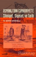 Osmanlı'dan Cumhuriyet'e Zihniyet, Siyaset, Tarih