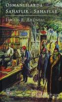 Osmanlılarda Sahaflık ve Sahaflar (Ciltli)