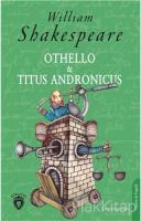 Othello ve Titus Andronicus