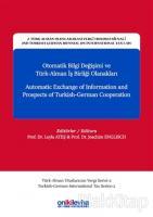Otomatik Bilgi Değişimi ve Türk-Alman İş Birliği Olanakları - Automatic Exchange of Information and Prospects of Turkish-German Cooperation