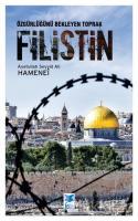 Özgürlüğünü Bekleyen Toprak Filistin