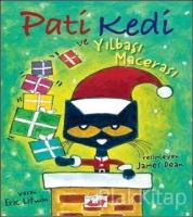 Pati Kedi ve Yılbaşı Macerası (Ciltli)