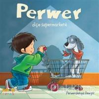 Perwer Diçe Supermarkete