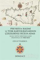 Piri Reis'in Kalemi ve Türk Kartograflarının Çizgileriyle Sicilya Adası