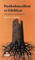 Postkolonyalizm ve Edebiyat