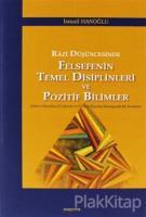 Razi Düşüncesinde Felsefenin Temel Disiplinleri ve Pozitif Bilimler