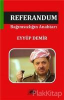 Referandum Bağımsızlığın Anahtarı
