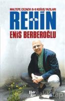 Rehin - Maltepe Cezaevi B-9 Koğuş Yazıları