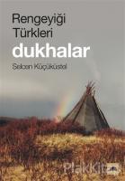 Rengeyiği Türkleri: Dukhalar