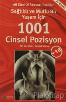 Sağlıklı ve Mutlu Bir Yaşam İçin 1001 Cinsel Pozisyon