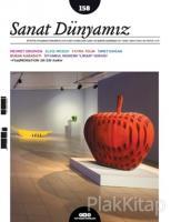 Sanat Dünyamız İki Aylık Kültür ve Sanat Dergisi Sayı : 158 Mayıs-Haziran 2017