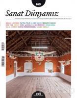 Sanat Dünyamız Üç Aylık Kültür ve Sanat Dergisi Sayı: 169
