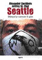 Seattle Dünyayı Sarsan 5 Gün