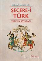 Şecere-i Türk - Türk'ün Soyağacı