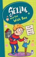 Selim and the Wish Box