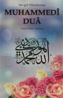 Sevgili Efendimize Muhammedi Dua