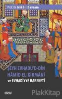 Şeyh Evhadü'd-Din Hamid El-Kirmani ve Evhadiyye Hareketi