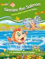 Simsim the Salmon Learns Allah's Name As Salam