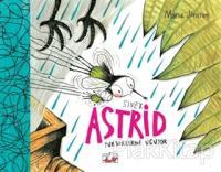 Sinek Astrid - Yükseklerden Uçuyor (Ciltli)