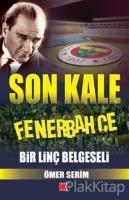 Son Kale Fenerbahçe: Bir Linç Belgeseli