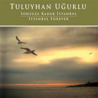 Sonsuza Kadar İstanbul / Istanbul Forever (CD)