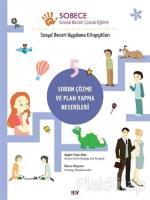 Sorun Çözme ve Plan Yapma Becerileri - Sobece 5