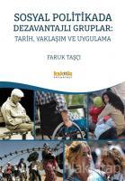Sosyal Politikada Dezavantajlı Gruplar: Tarih, Yaklaşım ve Uygulama