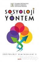 Sosyoloji ve Yöntem - Sosyoloji Seminerleri 2